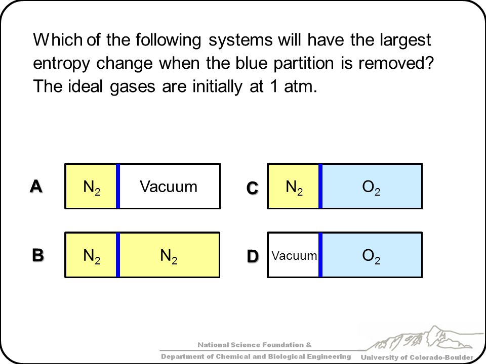 Which of the following systems will have the largest entropy change when the blue partition is removed.