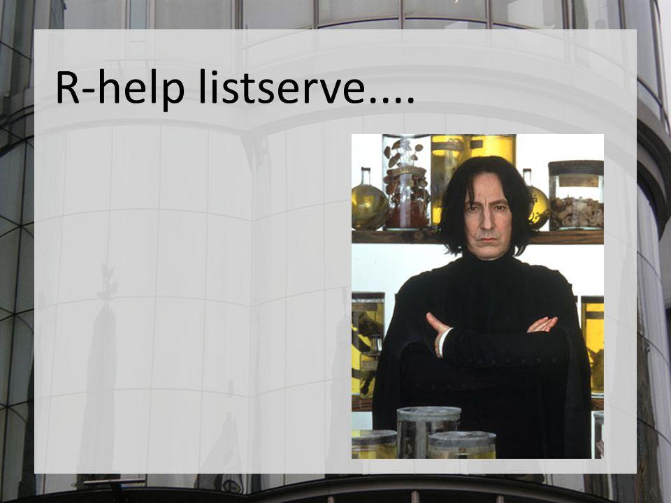 R-help listserve....