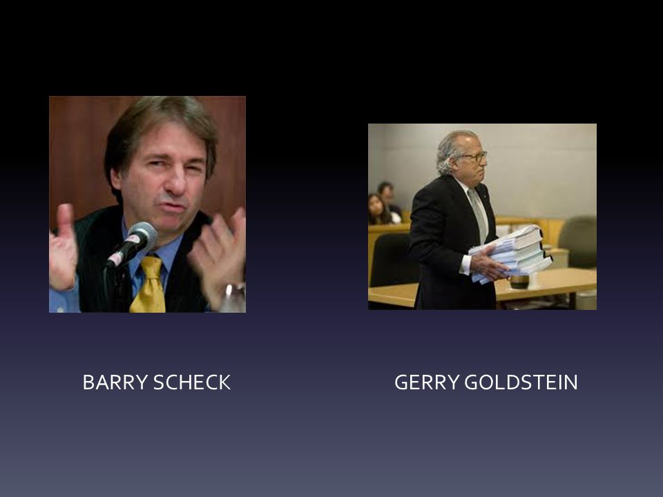 BARRY SCHECKGERRY GOLDSTEIN