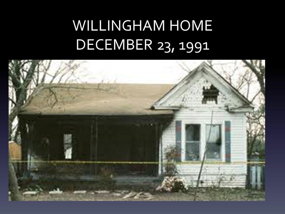 WILLINGHAM HOME DECEMBER 23, 1991