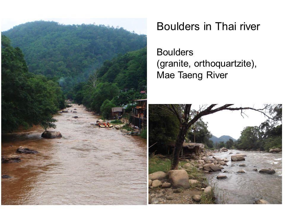 Boulders in Thai river Boulders (granite, orthoquartzite), Mae Taeng River