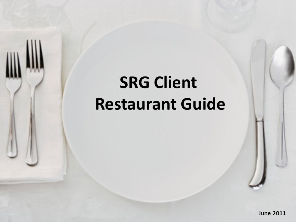 SRG Client Restaurant Guide June 2011