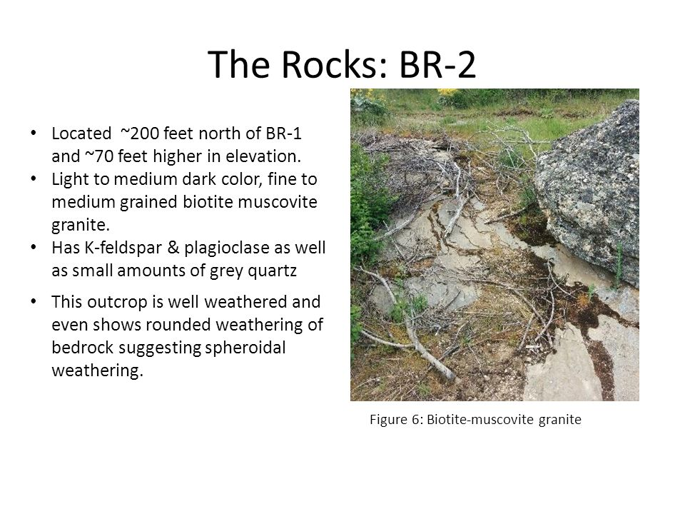 The Rocks: BR-2 Located ~200 feet north of BR-1 and ~70 feet higher in elevation.