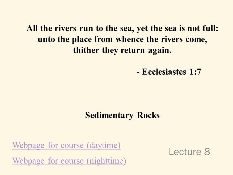 Three types of rocks: - Igneous -Sedimentary - Metamorphic