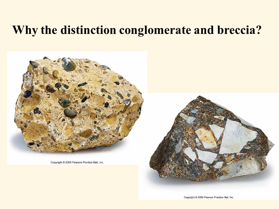 Why the distinction conglomerate and breccia?