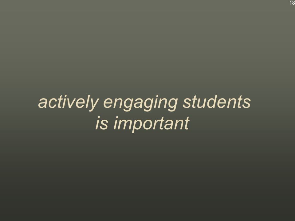 actively engaging students is important 18