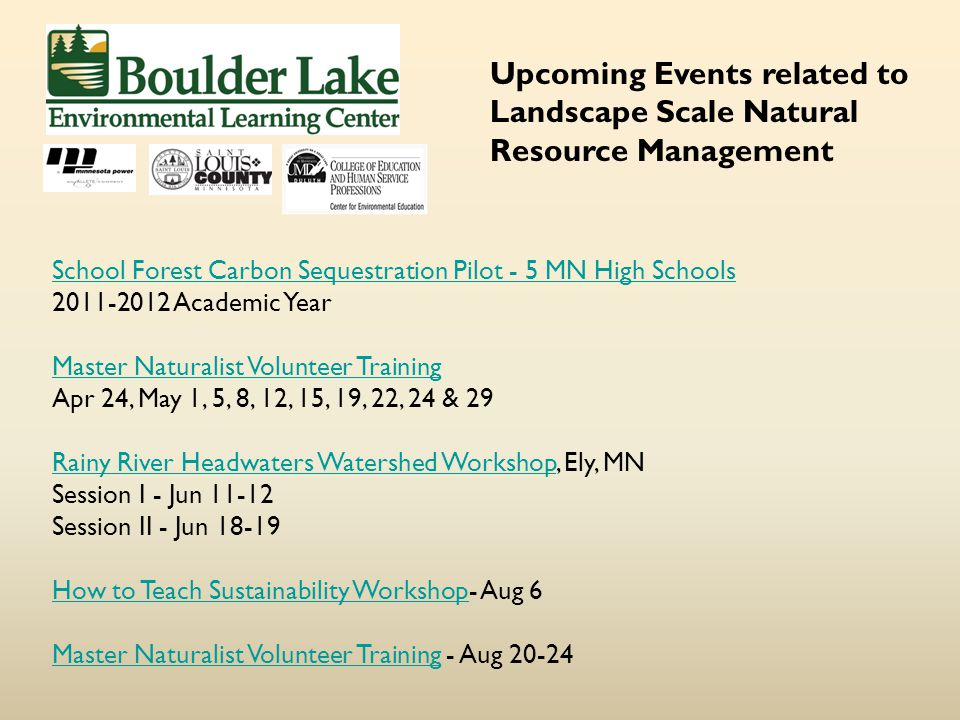 School Forest Carbon Sequestration Pilot - 5 MN High Schools 2011-2012 Academic Year Master Naturalist Volunteer Training Apr 24, May 1, 5, 8, 12, 15,