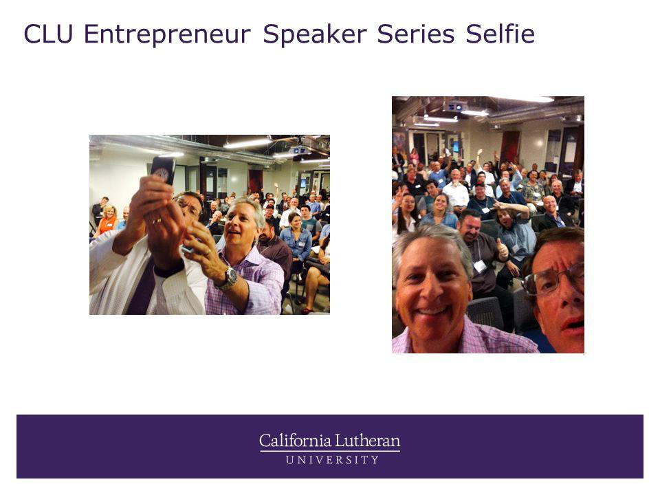CLU Entrepreneur Speaker Series Selfie
