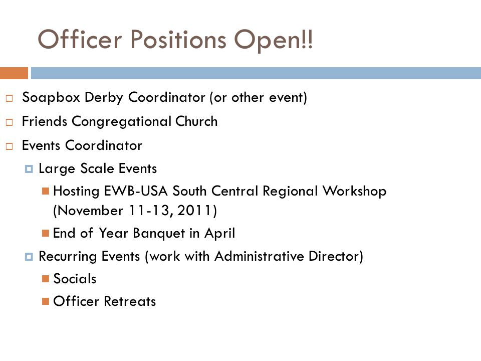 Officer Positions Open!.