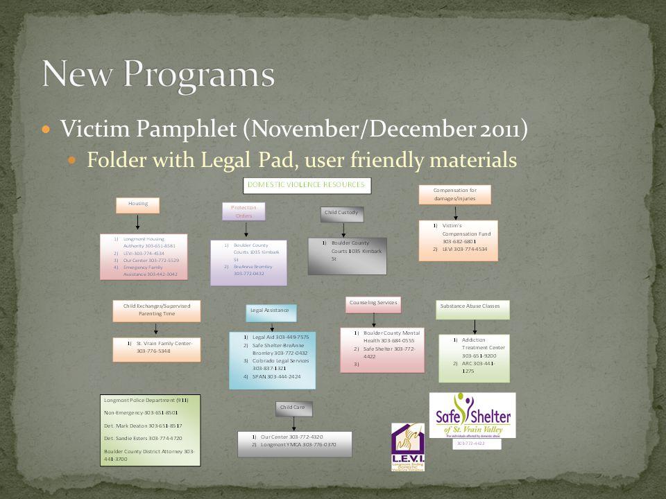 Victim Pamphlet (November/December 2011) Folder with Legal Pad, user friendly materials