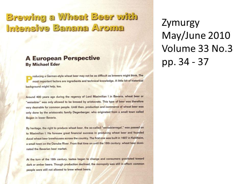 Zymurgy May/June 2010 Volume 33 No.3 pp. 34 - 37
