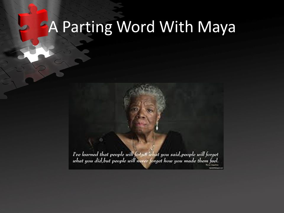 A Parting Word With Maya