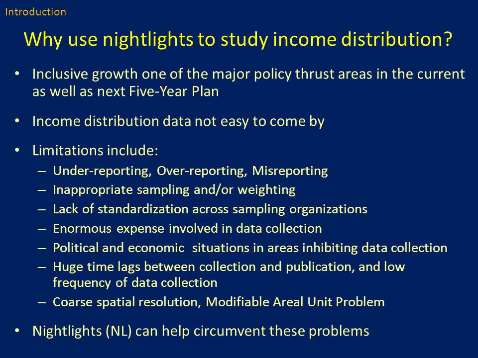 Why use nightlights to study income distribution.