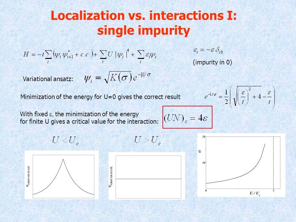 Localization vs.