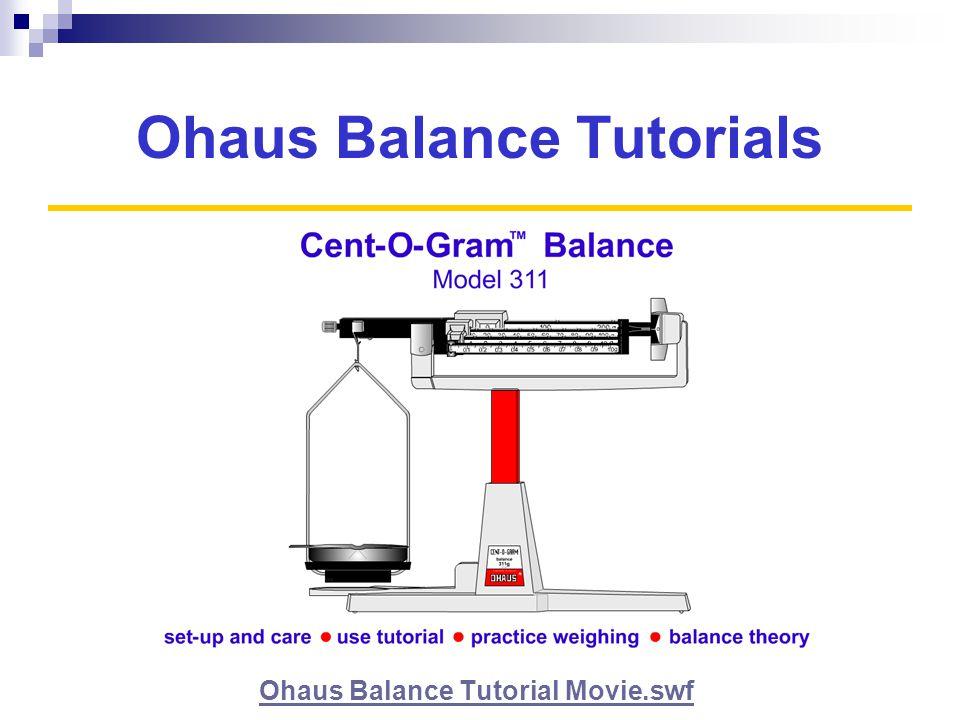 Ohaus Balance Tutorials Ohaus Balance Tutorial Movie.swf