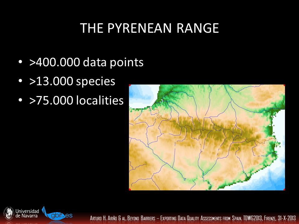 THE PYRENEAN RANGE >400.000 data points >13.000 species >75.000 localities