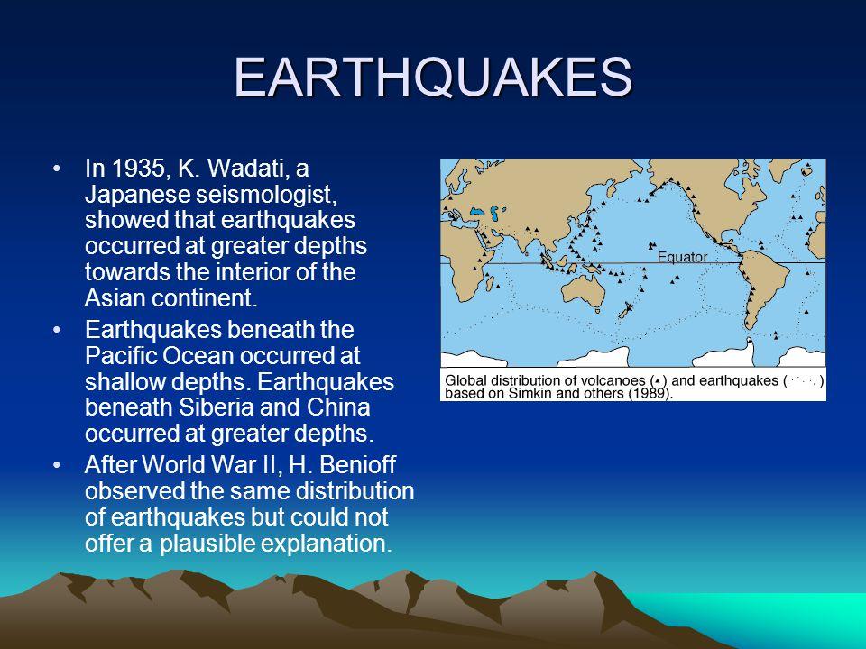 EARTHQUAKES In 1935, K.
