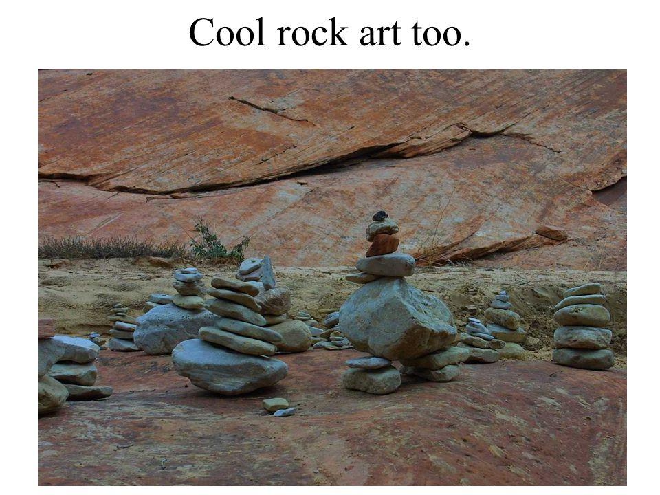 Cool rock art too.
