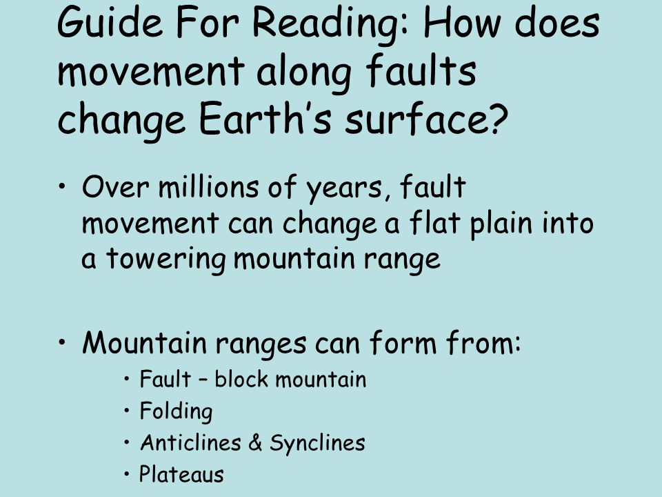 Plateaus A large area of flat land elevated high above sea level EQ: How do stress forces affect rock?