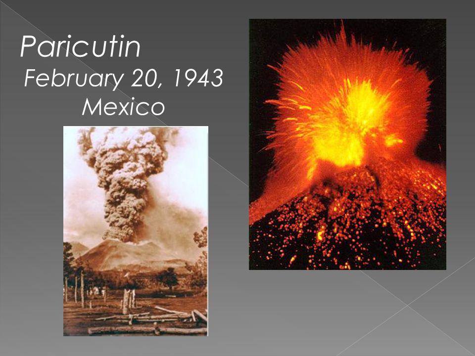 Paricutin February 20, 1943 Mexico