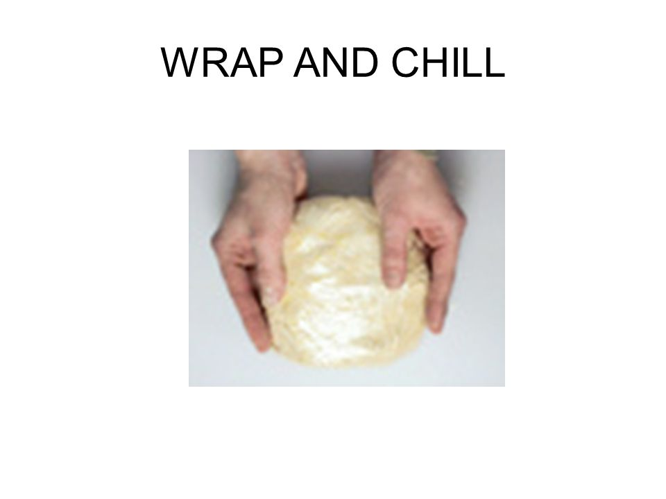 WRAP AND CHILL