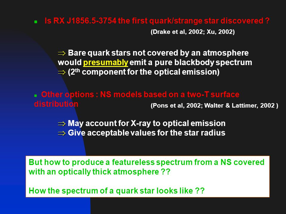 Is RX J1856.5-3754 the first quark/strange star discovered .