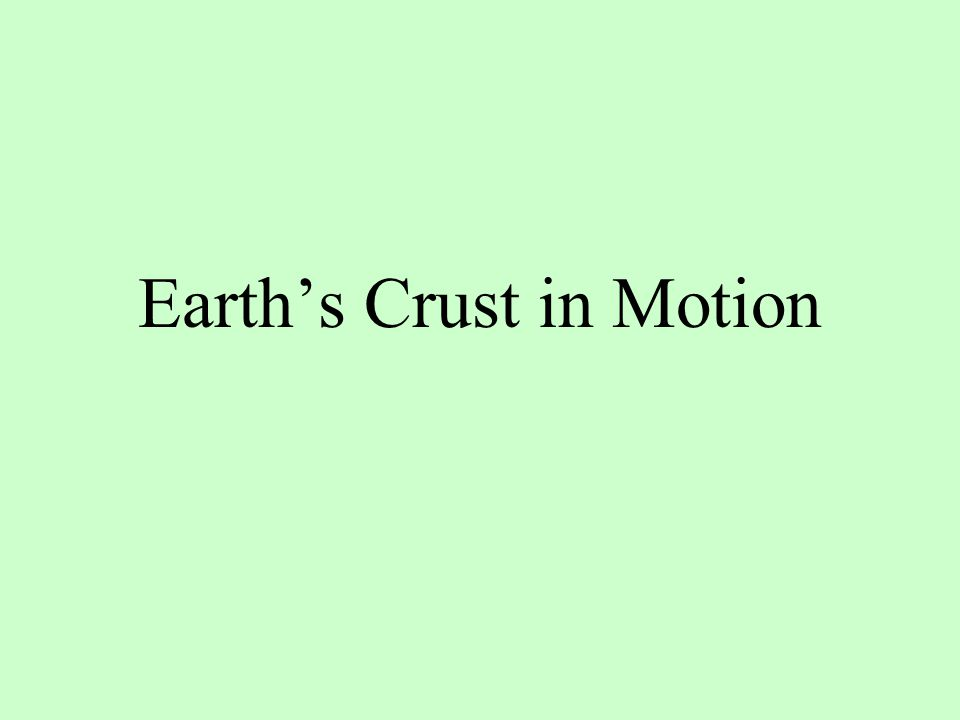 Earth's Crust in Motion