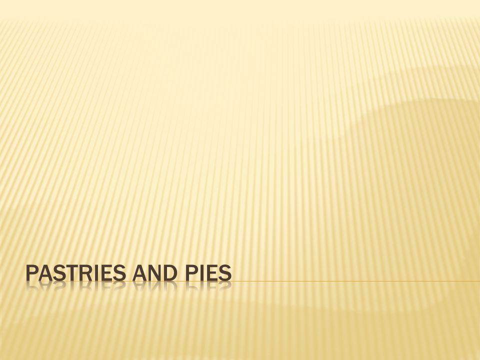  Identify and prepare pastries.