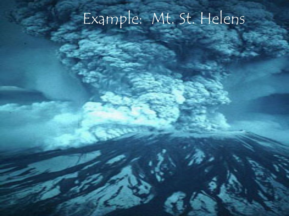 Example: Mt. St. Helens