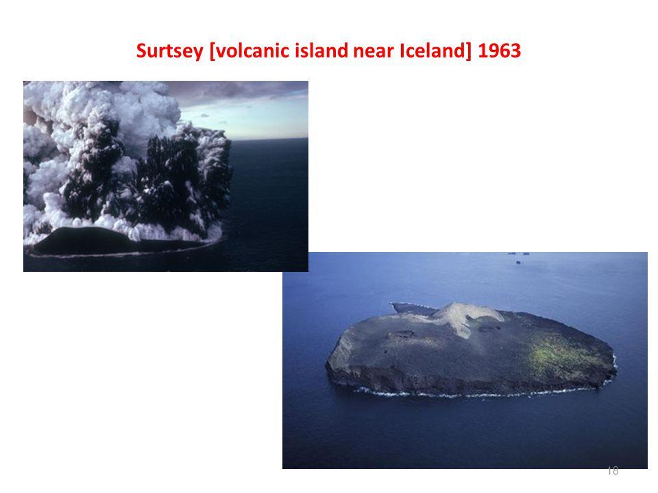 Surtsey [volcanic island near Iceland] 1963 18