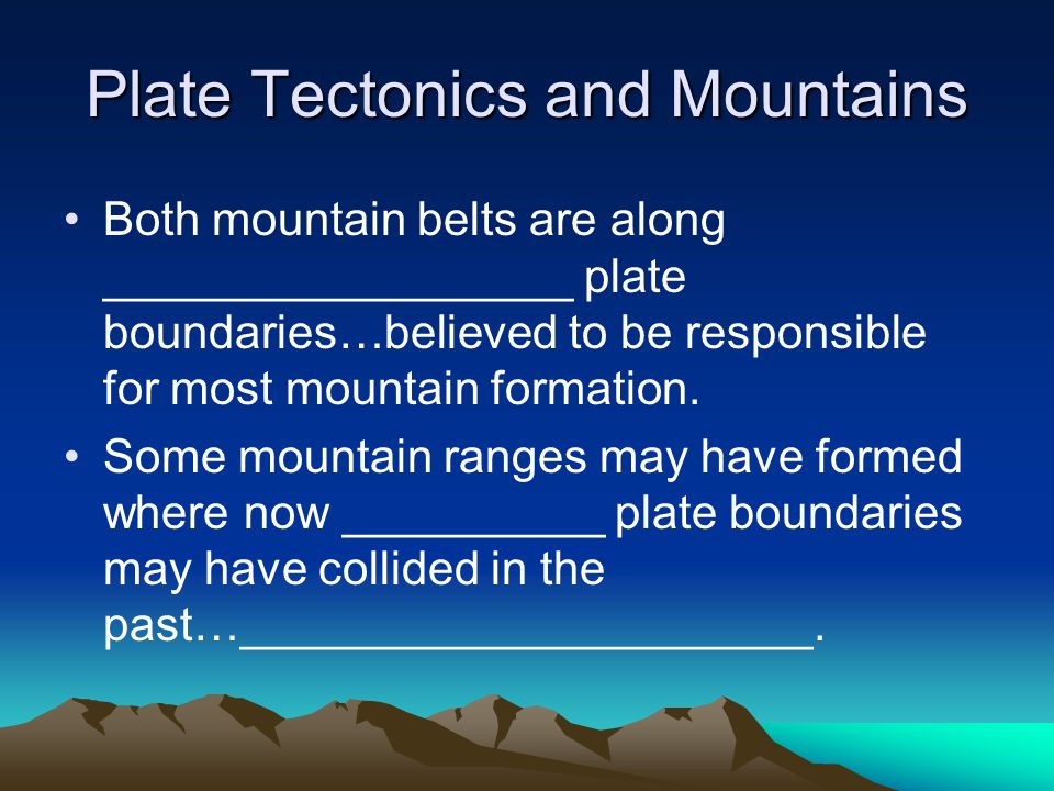 Continental—Oceanic Collisions _______________ causes the continental crust to be pushed up to form mountains.