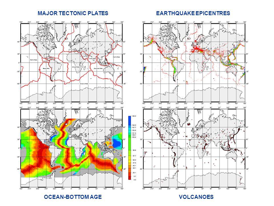 MAJOR TECTONIC PLATES EARTHQUAKE EPICENTRES OCEAN-BOTTOM AGE VOLCANOES