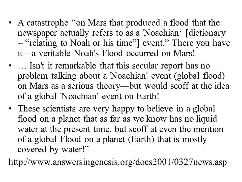 "A catastrophe ""on Mars that produced a flood that the newspaper actually refers to as a 'Noachian' [dictionary = ""relating to Noah or his time""] event"