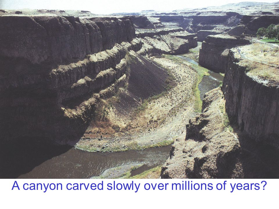 A canyon carved slowly over millions of years