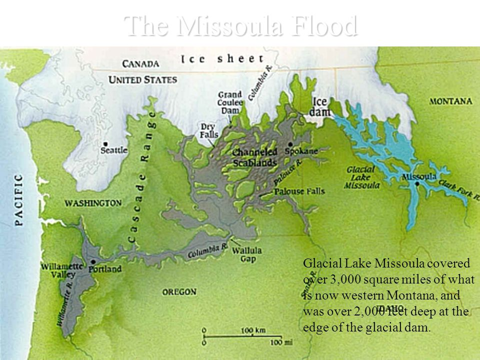 The Missoula Flood Glacial Lake Missoula covered over 3,000 square miles of what is now western Montana, and was over 2,000 feet deep at the edge of the glacial dam.