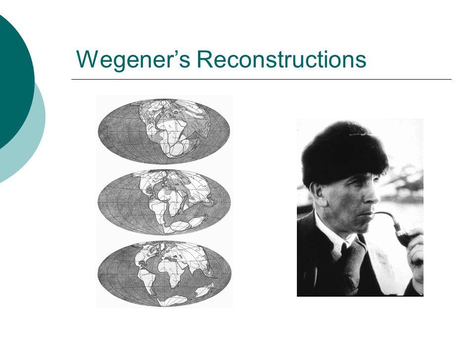 Wegener's Reconstructions