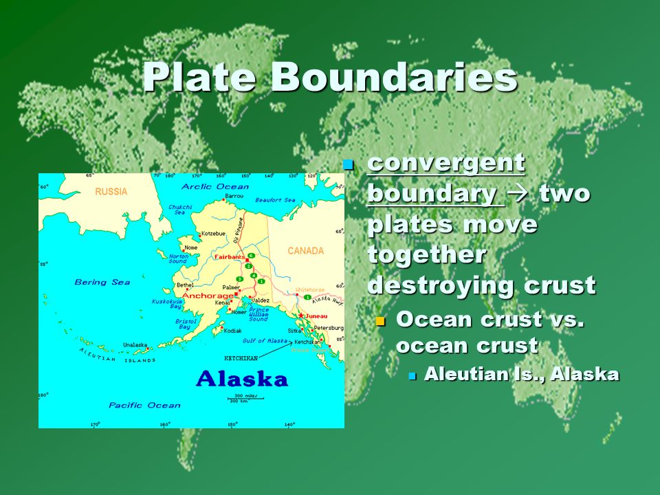 Plate Boundaries convergent boundary  two plates move together destroying crust convergent boundary  two plates move together destroying crust Ocean crust vs.