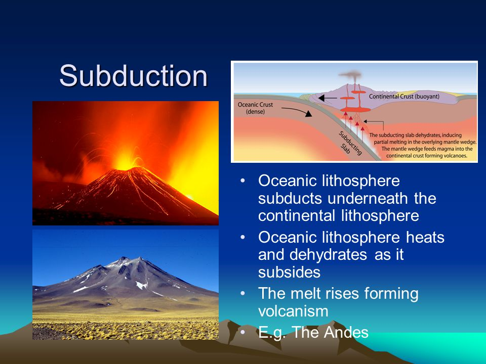 Called SUBDUCTION Continent-Oceanic Crust Collision