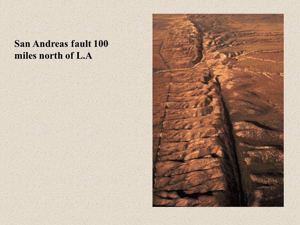 San Andreas fault 100 miles north of L.A