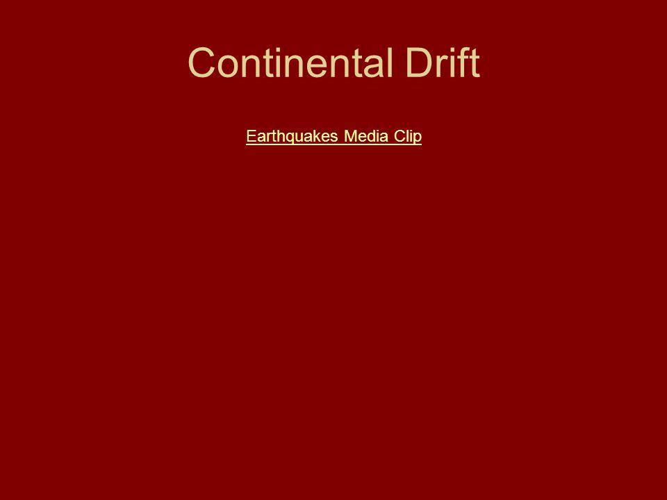 Continental Drift Earthquakes Media Clip