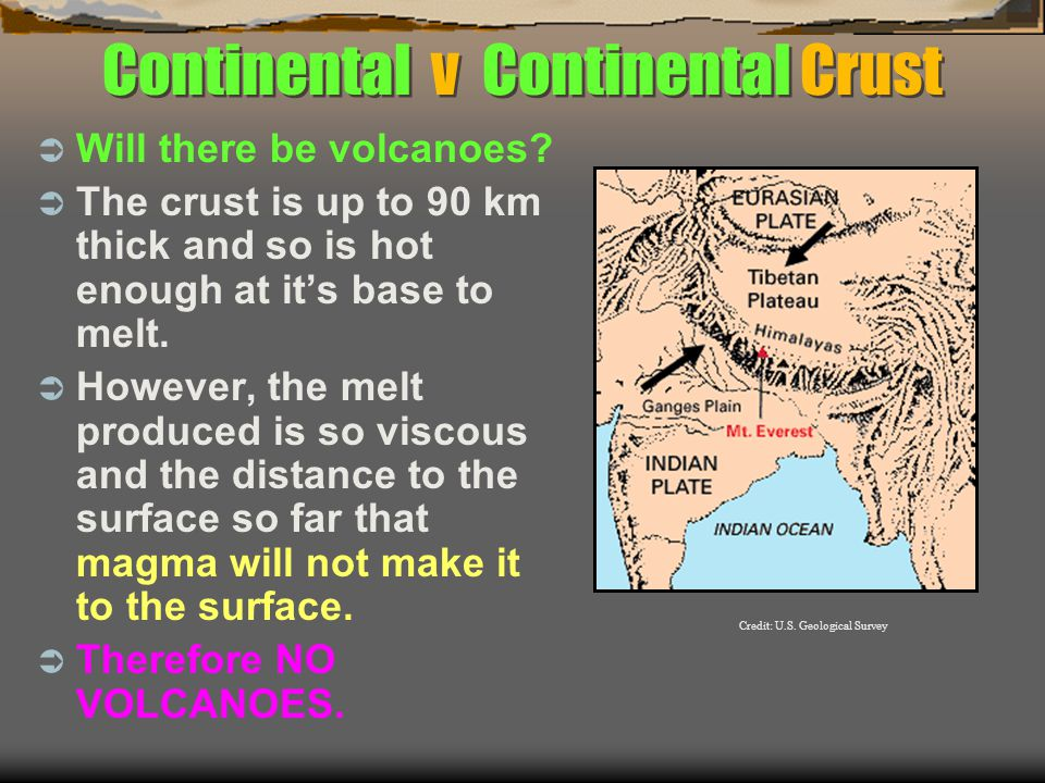 Continental v Continental Crust  Will there be volcanoes.