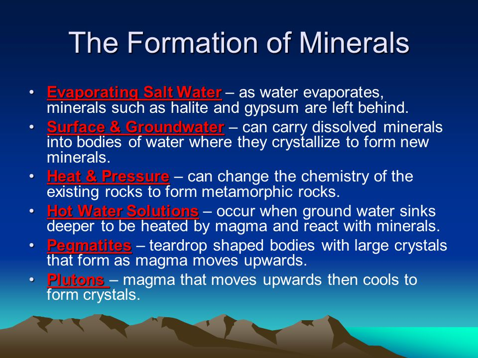 The Formation of Minerals Evaporating Salt WaterEvaporating Salt Water – as water evaporates, minerals such as halite and gypsum are left behind. Surf