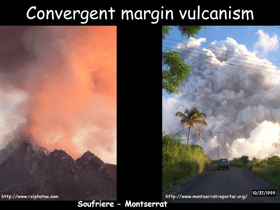 Convergent margin vulcanism http://www.rsiphotos.comhttp://www.montserratreporter.org/ Soufriere - Montserrat