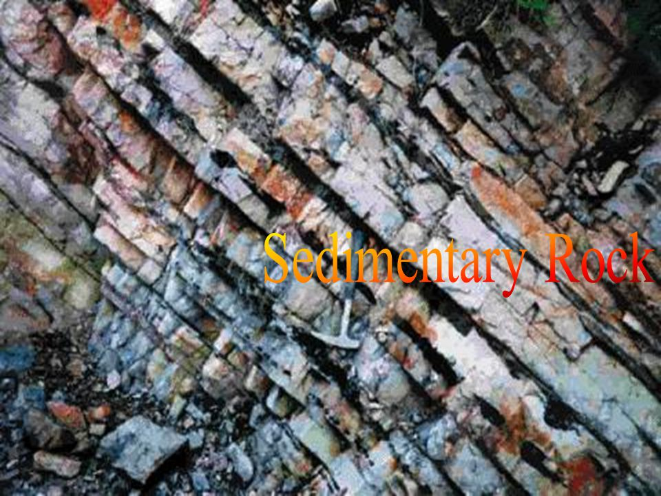Sedimentary Rock Sedimentary rocks form at or near the earth's surface at relatively low temperatures and pressures primarily by: deposition by water,