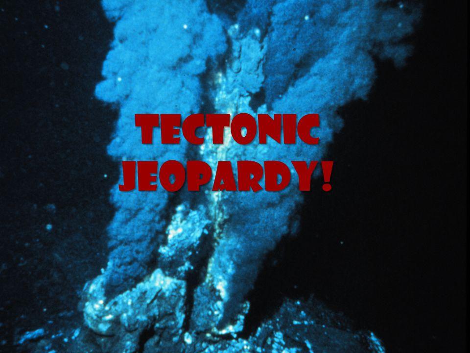 Tectonic Jeopardy!
