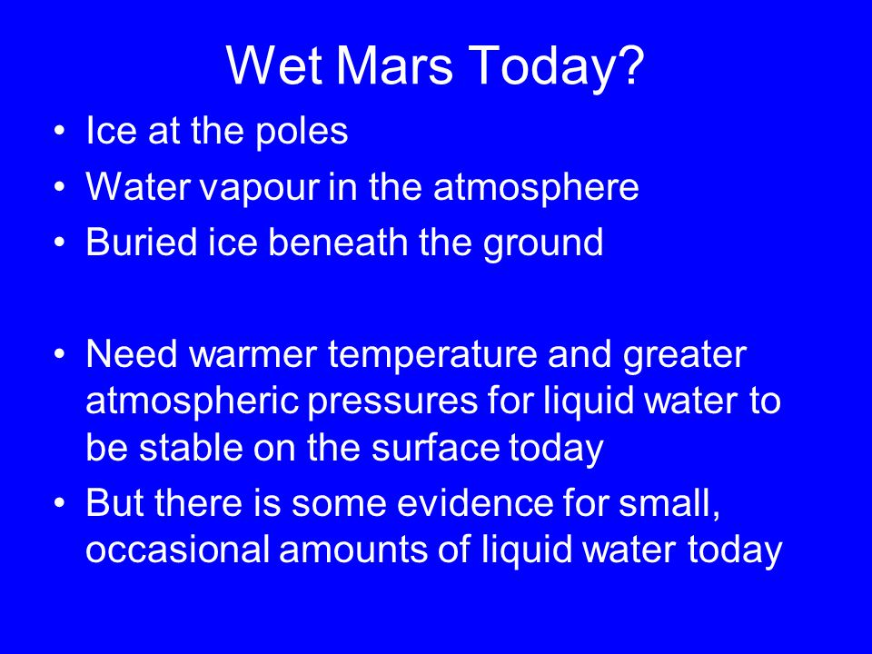 Wet Mars Today.