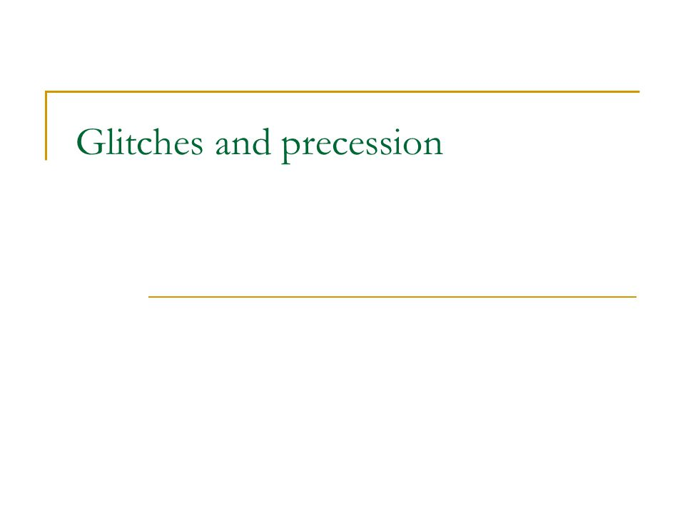 Glitches and precession
