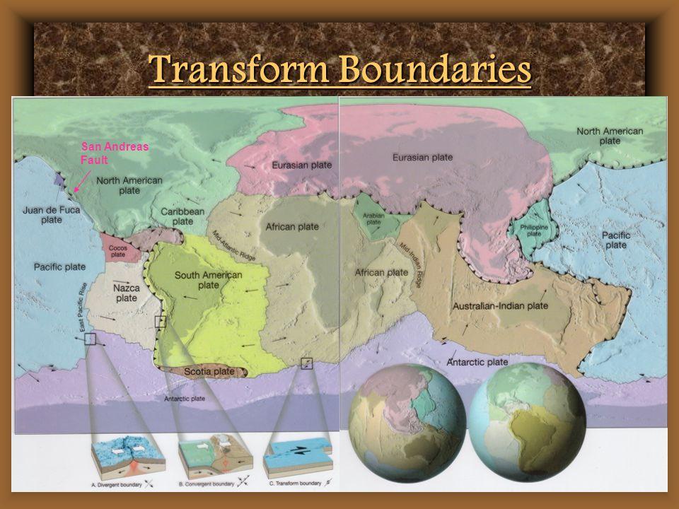 Transform Boundaries San Andreas Fault