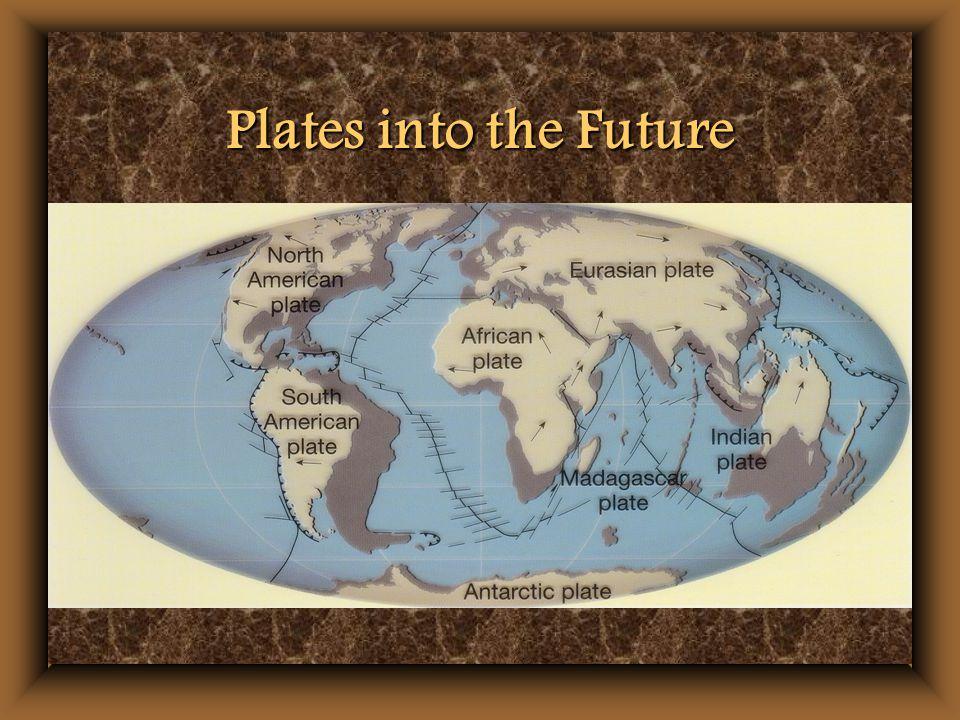 Plates into the Future