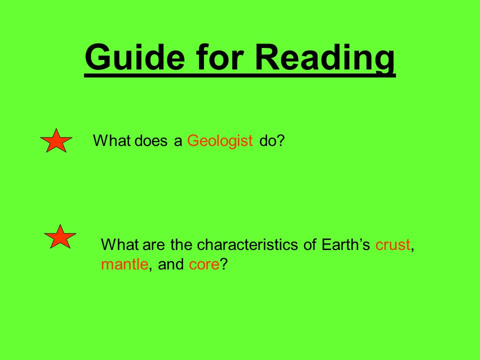 Guide for Reading What does a Geologist do.